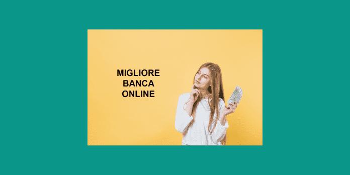 MIGLIORE BANCA ONLINE 2020